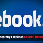 Facebook-Secretly-Launches-Colorful-Balloons-in-China