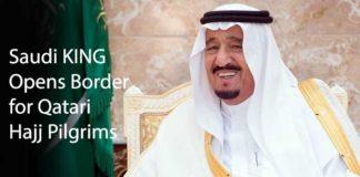 Saudi King Opens Border for Qatari Hajj Pilgrims
