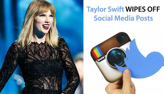 Taylor Swift Wipes Off Social Media Posts