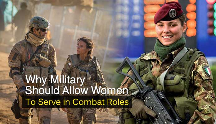 should women serve in combat The pentagon made history this week when it announced it would lift a longstanding ban on women in combat.