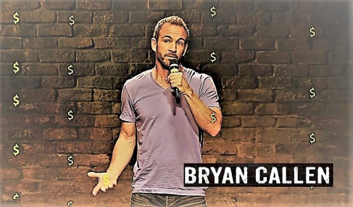 Bryan Callen Net worth