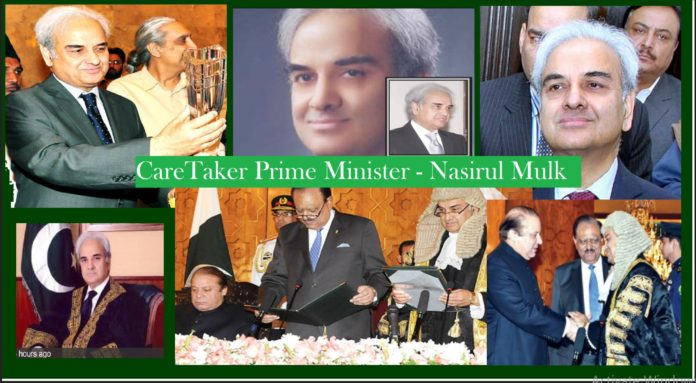 Nasirul Mulk CareTaker Prime Minister