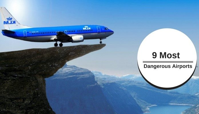 Most Dangerous Airports